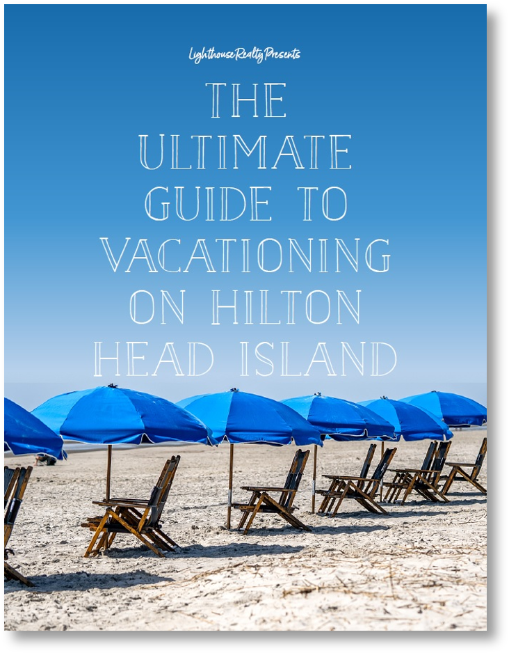 The Ultimate Guide to Vacationing on Hilton Head Island